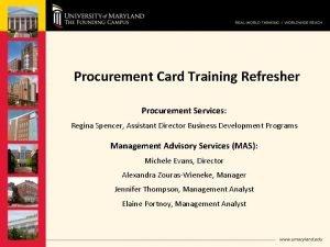 Procurement Card Training Refresher Procurement Services Regina Spencer
