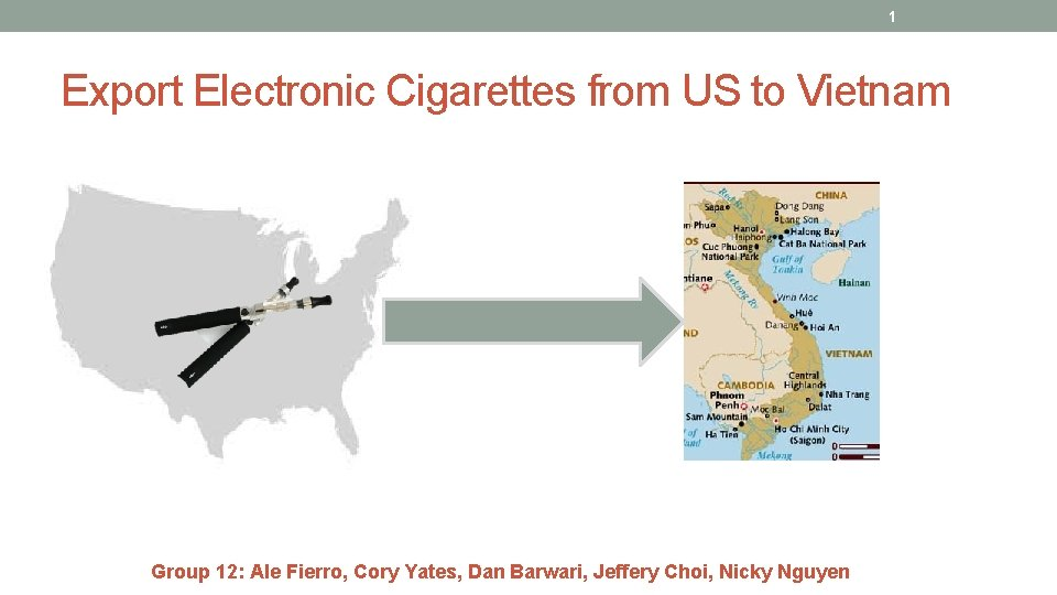 1 Export Electronic Cigarettes from US to Vietnam