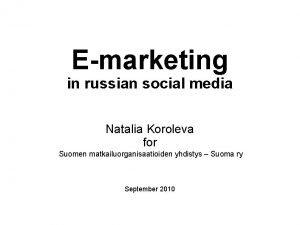 Emarketing in russian social media Natalia Koroleva for