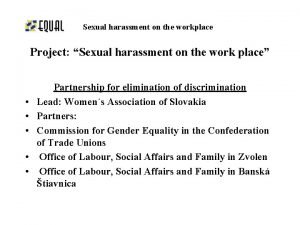Sexual harassment on the workplace Project Sexual harassment