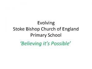Evolving Stoke Bishop Church of England Primary School