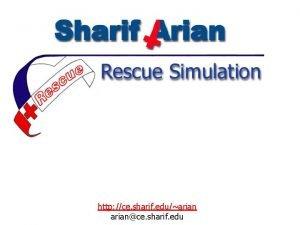 Rescue Simulation http ce sharif eduariance sharif edu