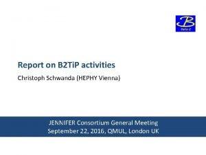 Report on B 2 Ti P activities Christoph