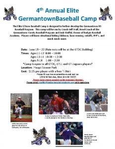 4 th Annual Elite Germantown Baseball Camp The