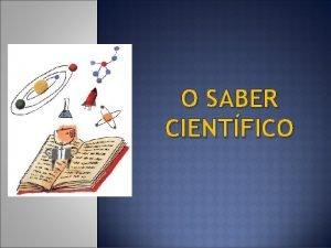 O SABER CIENTFICO CIENCIAS FORMAIS LXICA E MATEMTICAS