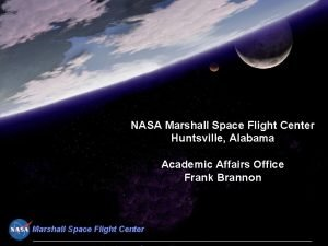 NASA Marshall Space Flight Center Huntsville Alabama Academic