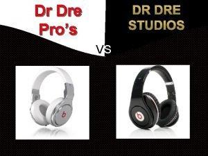Dr Dre Pros VS DR DRE PROS BASIC