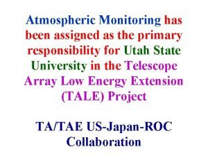Atmospheric Monitoring has been assigned as the primary