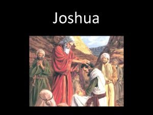 Joshua Book of Joshua Timeline Moses sees the