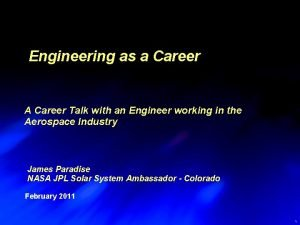Engineering as a Career A Career Talk with