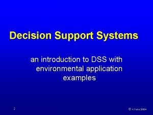 Decision Support Systems an introduction to DSS with