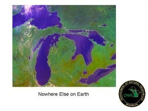 Nowhere Else on Earth Michigan Territory 1805 United