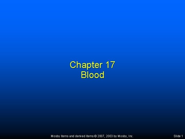 Chapter 17 Blood Mosby items and derived items
