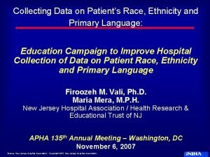 Collecting Data on Patients Race Ethnicity and Primary