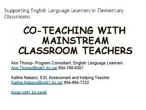 Supporting English Language Learners in Elementary Classrooms COTEACHING