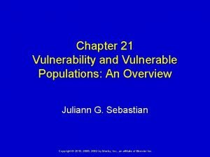 Chapter 21 Vulnerability and Vulnerable Populations An Overview