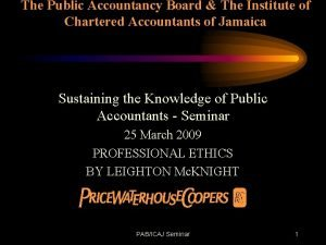 The Public Accountancy Board The Institute of Chartered