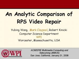 An Analytic Comparison of RPS Video Repair Yubing