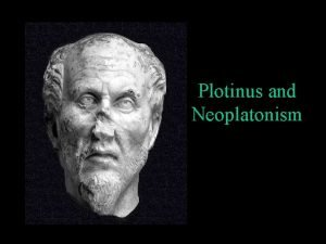 Plotinus and Neoplatonism Historical Origin Alexandria Egypt 3