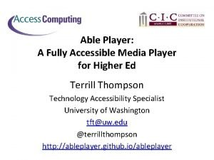 Able Player A Fully Accessible Media Player for
