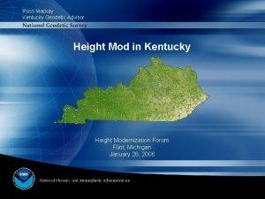 Ross Mackay Kentucky Geodetic Advisor Height Mod in