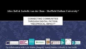 Alice Bell Isabelle van der Bom Sheffield Hallam