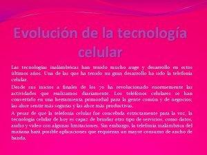 Evolucin de la tecnologa celular Las tecnologas inalmbricas