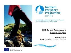 NPP Project Development Support Activities Kirsti Mijnhijmer 27