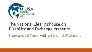 The National Clearinghouse on Disability and Exchange presents
