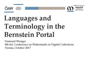 Languages and Terminology in the Bernstein Portal Emanuel