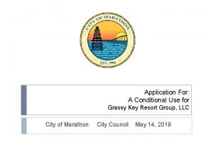 Application For A Conditional Use for Grassy Key