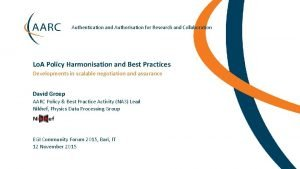 Authentication and Authorisation for Research and Collaboration Lo