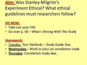 Aim Was Stanley Milgrims Experiment Ethical What ethical