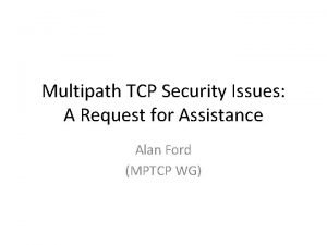 Multipath TCP Security Issues A Request for Assistance