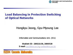 Load Balancing in Protection Switching of Optical Networks