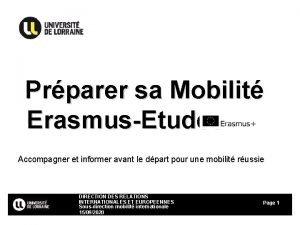Prparer sa Mobilit ErasmusEtudes Accompagner et informer avant