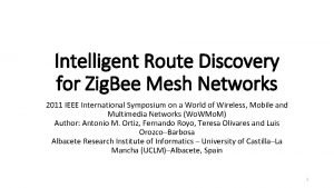 Intelligent Route Discovery for Zig Bee Mesh Networks