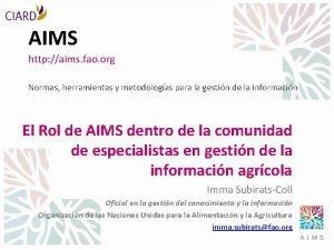 AIMS http aims fao org Normas herramientas y