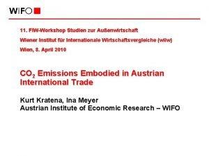 11 FIWWorkshop Studien zur Auenwirtschaft Wiener Institut fr