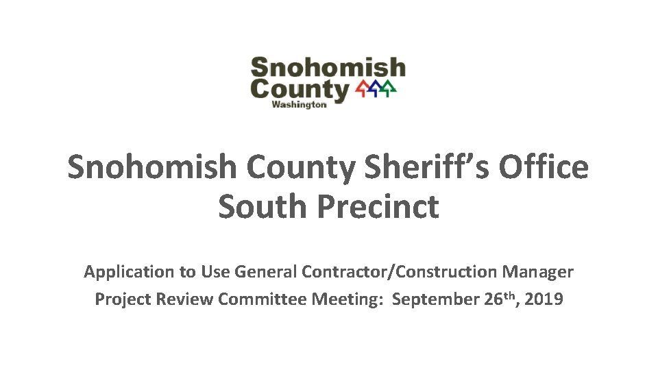Snohomish County Sheriffs Office South Precinct Application to