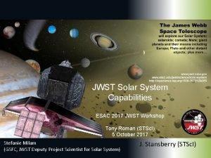 JWST Solar System Capabilities ESAC 2017 JWST Workshop