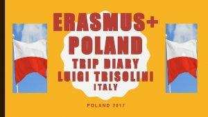 ERASMUS POLAND TRIP DIARY LUIGI TRISOLINI ITALY POLAND