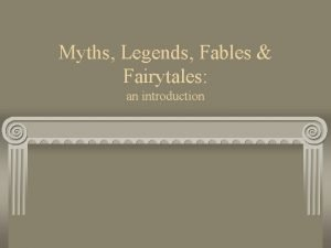 Myths Legends Fables Fairytales an introduction What are