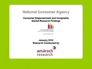 National Consumer Agency Consumer Empowerment and Complaints Market