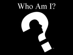 Who Am I Factors Affecting Identity Agents of