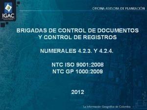 OFICINA ASESORA DE PLANEACIN BRIGADAS DE CONTROL DE