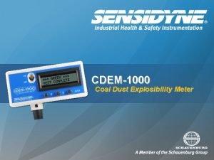 CDEM1000 Coal Dust Explosibility Meter Coal Dust Explosions