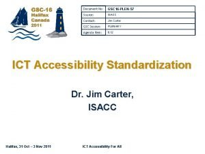Document No GSC 16 PLEN57 Source ISACC Contact