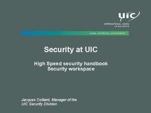 Security at UIC High Speed security handbook Security