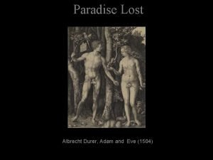 Paradise Lost Albrecht Durer Adam and Eve 1504